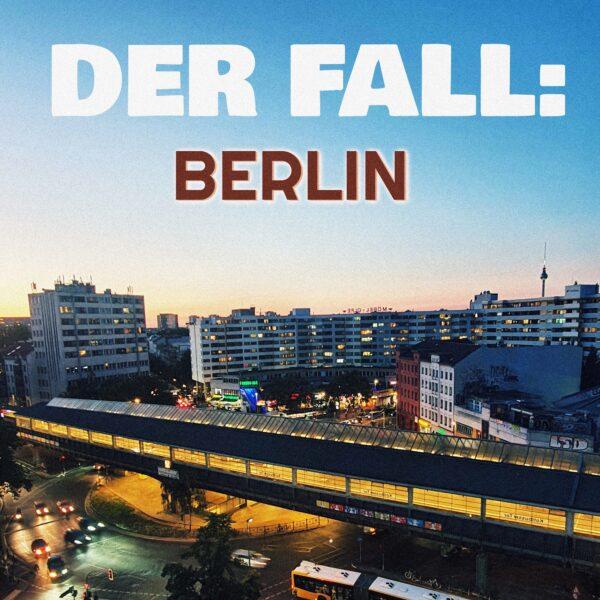 Der Fall Berlin